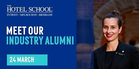 Meet our Industry Alumni Event- The Hotel School Melbourne tickets