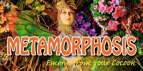 Metamorphosis: Emerge From Your Cocoon 4/09 (SOLSTICE MAKEUP) tickets