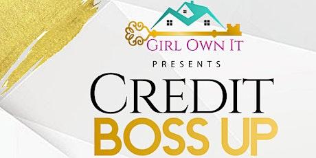 Credit Boss Up tickets