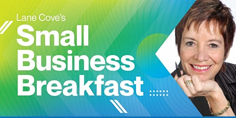 Lane Cove's Small Business Breakfast with Catherine DeVrye tickets