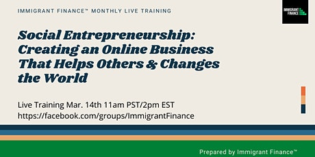 Social Entrepreneurship: Creating an Online Business That Helps Others tickets