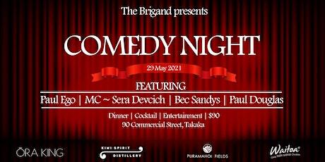 The Brigand Comedy Night tickets