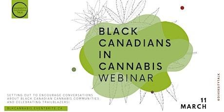 Black Canadians in Cannabis Webinar tickets