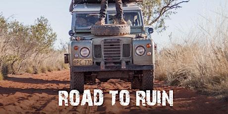 Road to Ruin Tasmania Premiere tickets