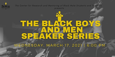 Black Boys and Men Speaker Series tickets