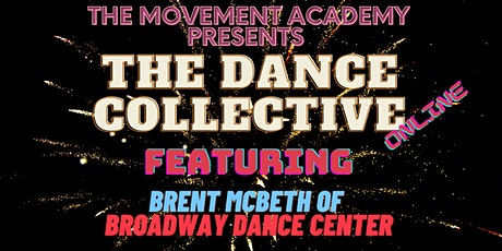 The Dance Collective Online - Brent McBeth tickets