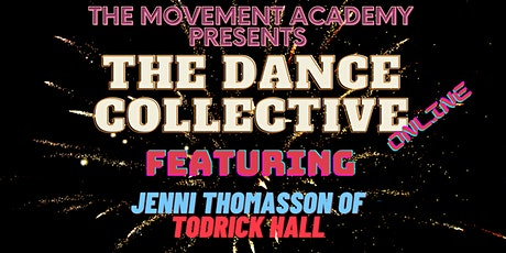 The Dance Collective Online - Jenni Thomasson tickets
