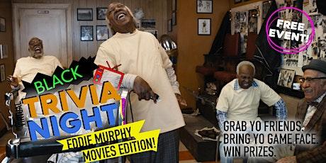 BLACK VIRTUAL TRIVIA NIGHT: EDDIE MURPHY MOVIES EDITION tickets
