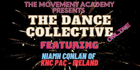 The Dance Collective Online - Niamh Conlan tickets