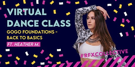 ONLINE: GoGo Foundations - Back to Basics w/ Heather M. (Open Level) tickets