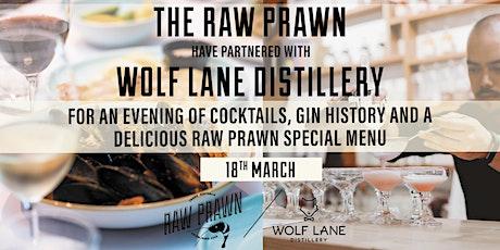 Gin Tasting & Bites w/ Raw Prawn & Wolf Lane Distillery tickets