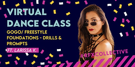 ONLINE: GoGo/Freestyle Foundations - Drills and Prompts w/ Larissa K. tickets