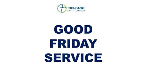 Good Friday Service - 10AM tickets