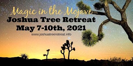 Magic in the Mojave - Joshua Tree Retreat tickets