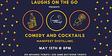 Laughs on the Go at Manifest Distilling; A Live Stand Up Comedy Event tickets