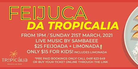 Feijuca da Tropicalia tickets