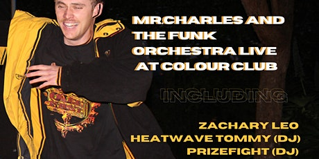 Mr.Charles and the Funk Orchestra Live at Colour Club tickets