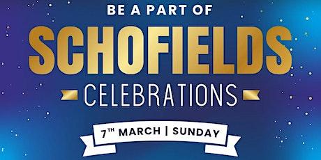 Schofields Celebration tickets