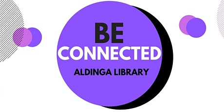 Be Connected - Researching Family History - Aldinga Library tickets