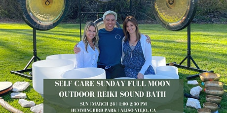 Self Care Sunday Full Moon Outdoor Reiki Sound Bath (South OC) tickets