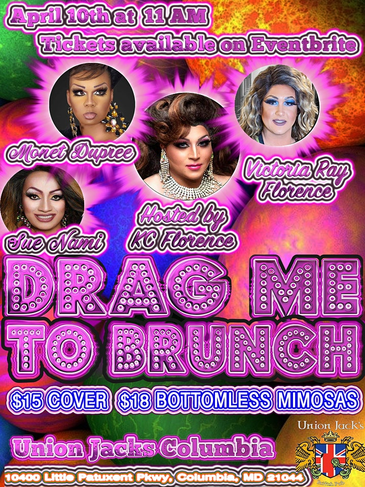 Drag me to Brunch EASTER edition! @ Union Jacks Columbia image