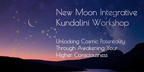 New Moon Integrative Kundalini Workshop tickets