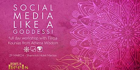 Social Media Like A Goddess tickets