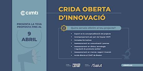 Crida Oberta d'Innovació CIMTI - Sessió informativa billets