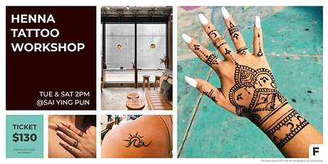 Henna Tattoo Workshop 彩繪紋身工作坊 tickets