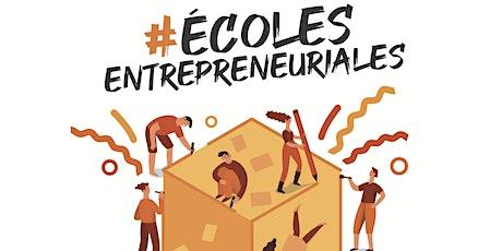 « Développer l'esprit d'entreprendre au sein des établissements scolaires » billets