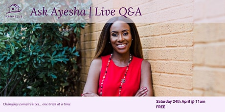 Ask Ayesha   Get all your property questions answered live tickets