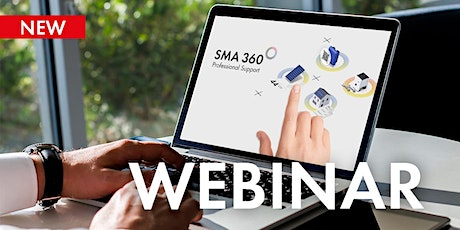 SMA 360° and SMA Energy: Optimal app support for every occasion tickets