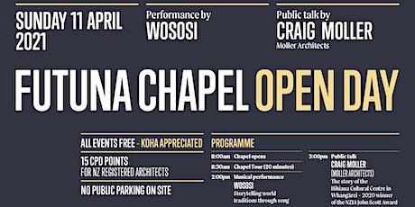 FUTUNA CHAPEL OPEN DAY SUNDAY 11 APRIL 2021 tickets