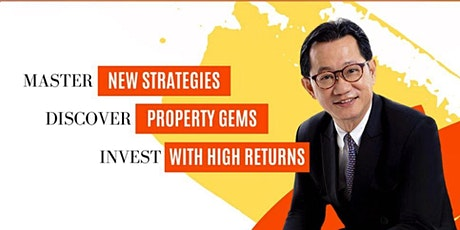 Retirement Blueprint in Property Investments with Dr Patrick Liew tickets