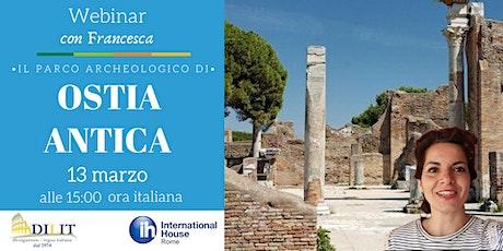 Il Parco Archeologico di Ostia Antica biglietti