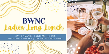 BWNC Ladies Long Lunch 2021 tickets
