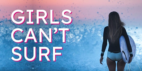 Girls Can't Surf: Movie Screening tickets