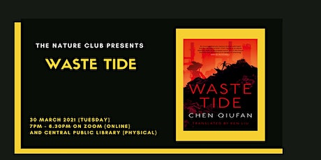 Waste Tide | The Nature Club tickets