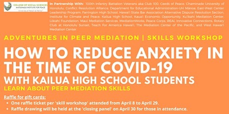 How To Reduce Anxiety In Time Of COVID-19 | Skills Workshop tickets