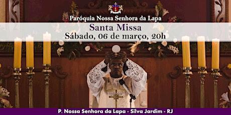 SANTA MISSA - 06/03 - Sábado - 20h ingressos