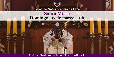 SANTA MISSA - 07/03 - Domingo - 10h ingressos