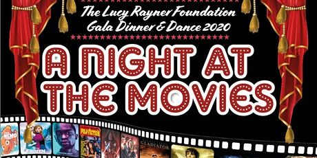 The Lucy Rayner Foundation  'A night at the movies' Gala Dinner and Dance tickets