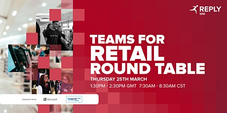 Teams for Retail Roundtable tickets