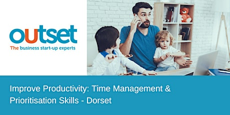 Improve Productivity: Time Management and Prioritisation Skills - Dorset tickets