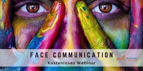 FACE COMMUNICATION - KOSTENLOSES WEBINAR Tickets