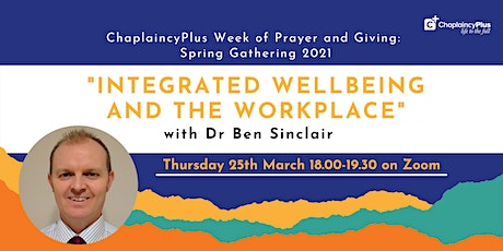 Spring Gathering: Integrated Wellbeing And The Workplace tickets