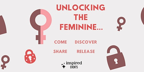 Unlocking the Feminine... tickets
