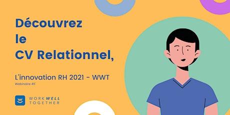 Découvrez le CV relationnel, l'innovation RH 2021 par Work Well Together billets
