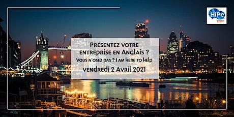 Présentez votre entreprise en Anglais !!! Vous n'osez pas ? I AM HERE TO HE billets