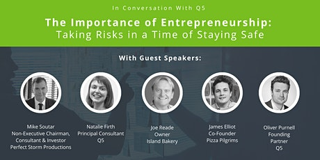The Importance of Entrepreneurship: Taking Risks in a Time of Staying Safe tickets